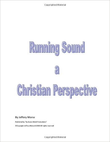 Running Sound (a christian perspective)